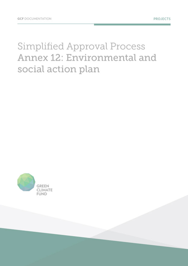 Environmental And Social Action Plan Template Annex 12 For Simplified Approval Process Funding Proposals Green Climate Fund